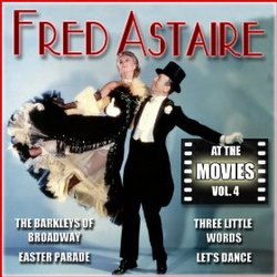 Fred Astaire: At the Movies, Vol. 4