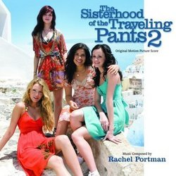 Sisterhood of the Traveling Pants 2 - Original Score