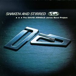 Shaken and Stirred: The David Arnold 007 Project