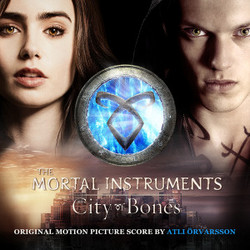 The Mortal Instruments: City of Bones - Original Score