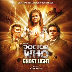 Doctor Who: Ghostlight - Remastered & Expanded