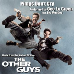 The Other Guys: Pimps Don't Cry (Single)