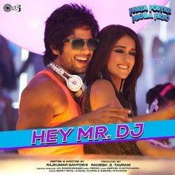 Phata Poster Nikhla Hero: Hey Mr. DJ (Single)