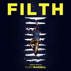 Filth - Original Score - Heavy Black Vinyl