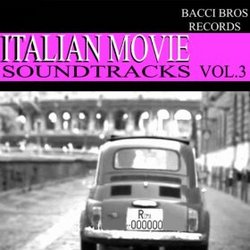 Italian Movie Soundtracks: Vol. 3