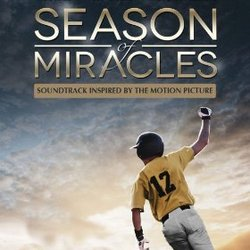 Season of Miracles - Music Inspired by the Motion Picture
