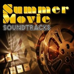 Summer Movie Soundtracks