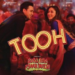 Gori Tere Pyaar Mein: Tooh (Single)