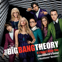 The Big Bang Theory: If I Didn't Have You (Single)