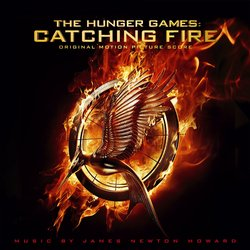 The Hunger Games: Catching Fire - Original Score