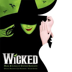 Wicked: Original Broadway Cast - Deluxe Edition