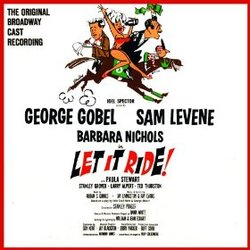 Let It Ride: Original Broadway Cast - Expanded