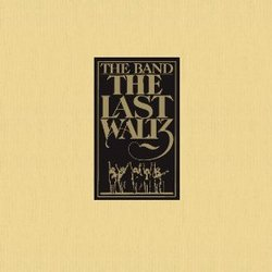 The Band: The Last Waltz - Expanded