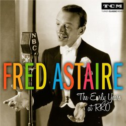 Fred Astaire: The Early Years at RKO