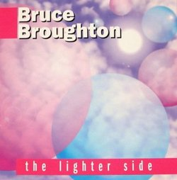 Bruce Broughton: The Lighter Side