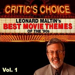 Critic's Choice Vol. 1: Leonard Maltin's Favorite Movie Themes of the 90's
