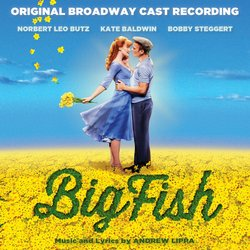 Big Fish - Original Broadway Cast