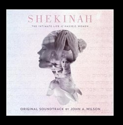 Shekinah: The Intimate Life of Hasidic Women