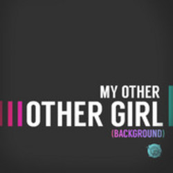 My Other Other Girl Background  - The Canyons Trailer (Single)
