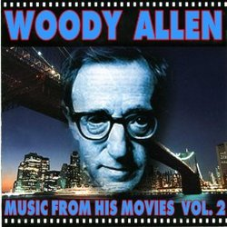 Woody Allen: Music from His Movies, Vol. 2