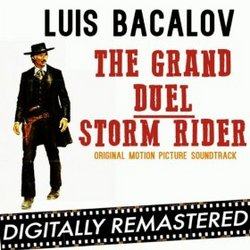 The Grand Duel (Storm Rider) - Remastered