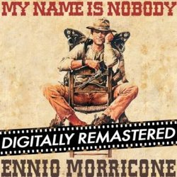 My Name is Nobody - Remastered