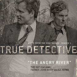 True Detective: The Angry River (Single)