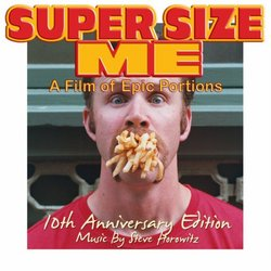 Super Size Me: 10th Anniversary Edition
