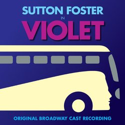 Violet - Original Broadway Cast