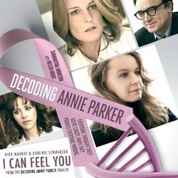 Decoding Annie Parker: I Can Feel You (Single)