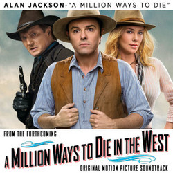 A Million Ways to Die in the West (Single: Clean)