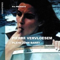 Pierre Vervloesem Plays John Barry - Remastered