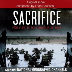 Sacrifice: From D-Day to the Liberation of Paris