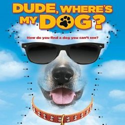 Dude, Where's My Dog?
