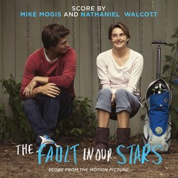 The Fault in Our Stars - Original Score