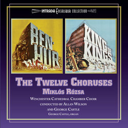 The Twelve Choruses: Ben Hur & King of Kings