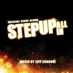 Step Up: All In - Original Score