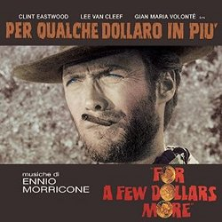 Per qualche dollaro in piu' (For a Few Dollars More) - Complete Score