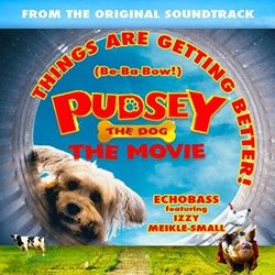 Pudsey the Dog: Things are Getting Better (Single)