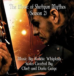 Shotgun Mythos - Volume 2