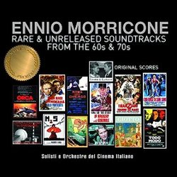 Ennio Morricone: Rare & Unreleased Soundtracks from the 60s & 70s