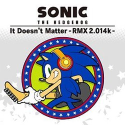 Sonic the Hedgehog: It Doesn't Matter (Single)