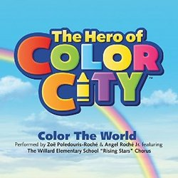 The Hero of Color City: Color the World (Single)