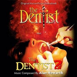 The Dentist / The Dentist 2