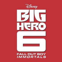 Big Hero 6: Immortals (Single)