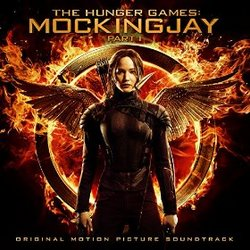 The Hunger Games: Mockingjay, Part 1 - This Is Not a Game (Single)