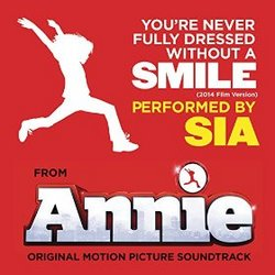 Annie: You're Never Fully Dressed Without a Smile (Single)