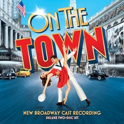 On the Town - New Broadway Cast
