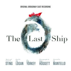 The Last Ship - Original Broadway Cast