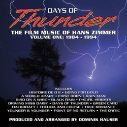 Days of Thunder: The Film Music of Hans Zimmer - Vol. 1, 1984-1994